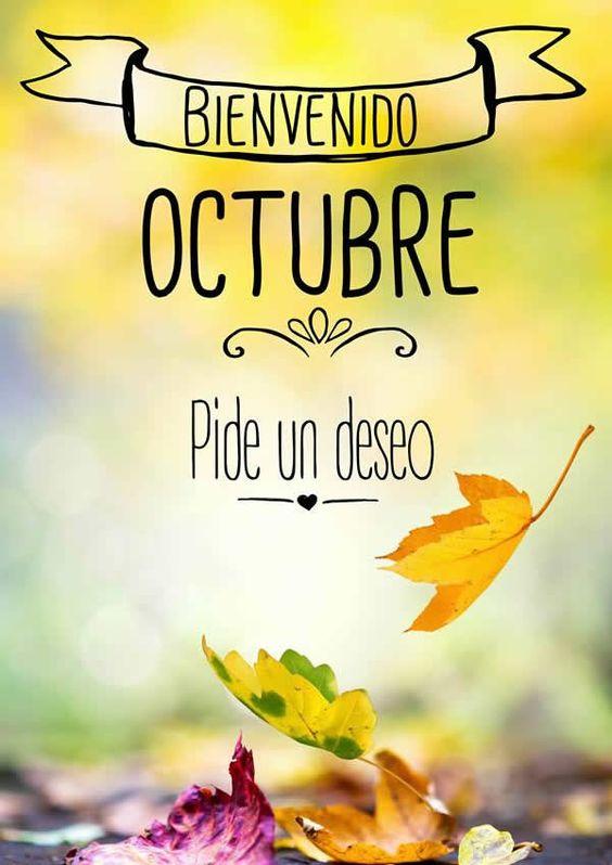 Hermosas Imágenes De Bienvenido Octubre Con Frases Para