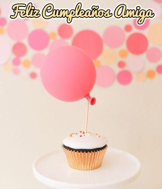50 Mejores Imágenes De Cumpleaños Para Amigas